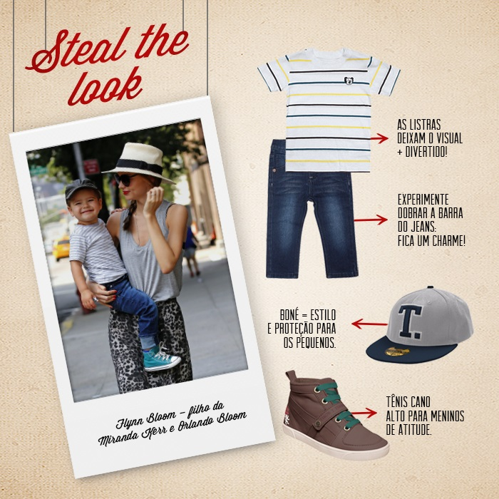 Steal The Look :: Look de celebridade para seu Tigorzinho!